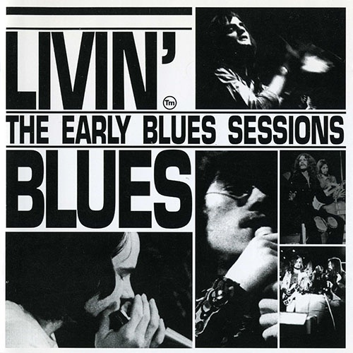 Livin' Blues - The Early Blues Sessions (1993)