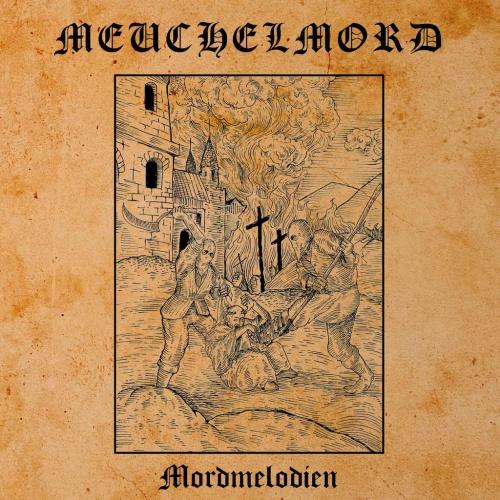 Meuchelmord - Mordmelodien (2021)