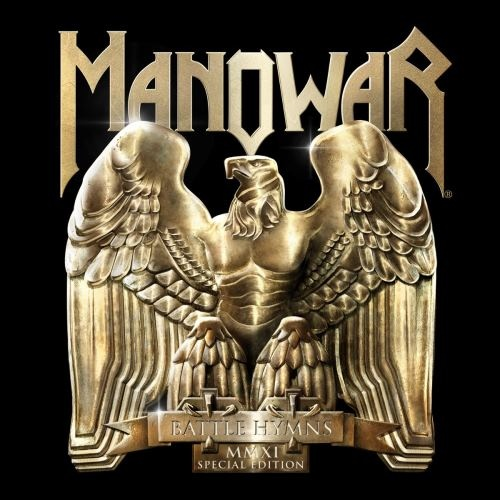 Manowar - Ваttlе Нуmns ММХI: Sресiаl Еditiоn (1982) [2011]