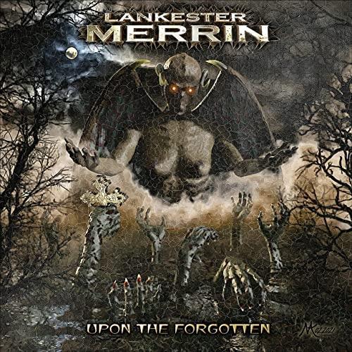 Lankester Merrin - Upon The Forgotten (2021)