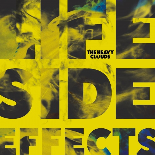 The Heavy Clouds - Life Side Effects (2021)