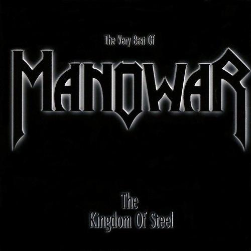 Manowar - Тhе Кingdоm Оf Stееl (1998)