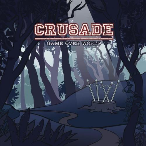 Crusade - Game Over World (2021)