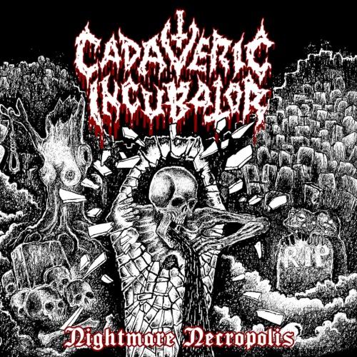 Cadaveric Incubator - Nightmare Necropolis (2021)