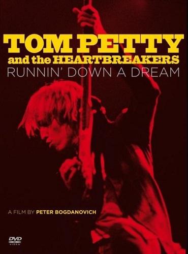 Tom Petty And The Heartbreakers - Runnin' Down A Dream (Bonus DVD) (2007)
