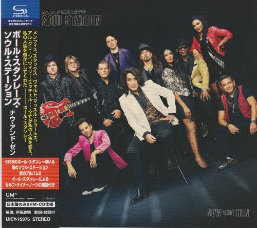 Paul Stanley's Soul Station (KISS) - Now And Then (Japan Edition) (2021)