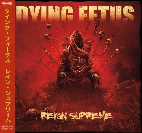 Dying Fetus - Rеgin Suрrеmе [Jараnеsе Еditiоn] (2012)