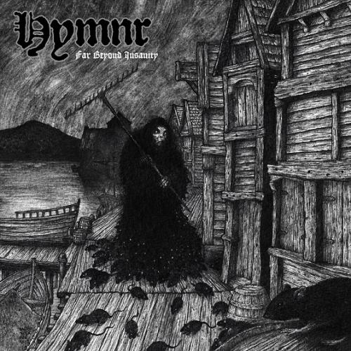 Hymnr - Far Beyond Insanity (2021)