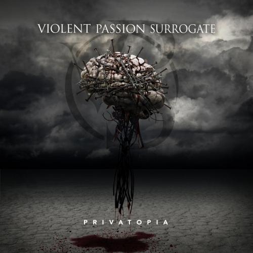 Violent Passion Surrogate - Privatopia (2021)