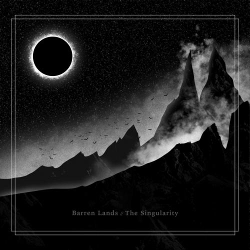 Barren Lands - The Singularity (2021)