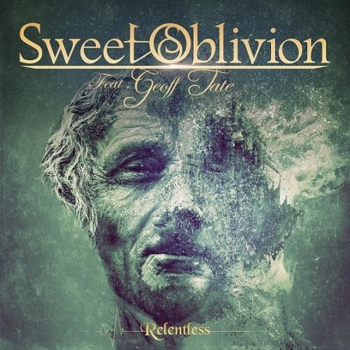 Sweet Oblivion - Relentless (2021)
