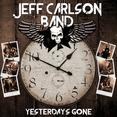 Jeff Carlson Band - Yesterday's Gone (2021)