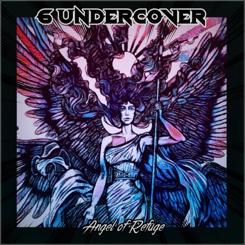 6 Undercover - Angel of Refuge (2021)