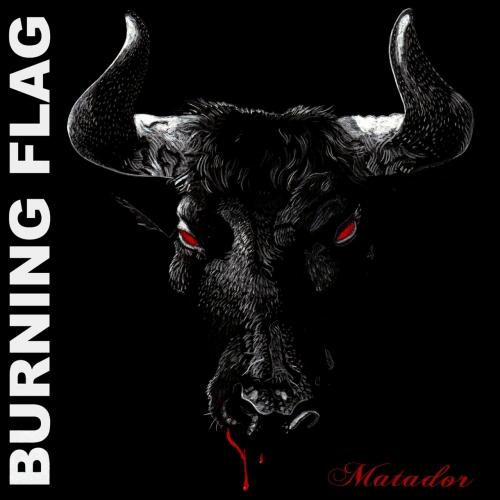 Burning Flag - Matador (2021)