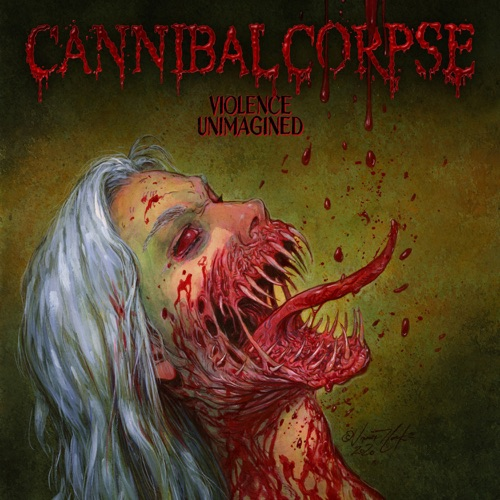 Cannibal Corpse - Violence Unimagined (2021)