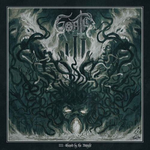 Goath - III: Shaped by the Unlight (2021)