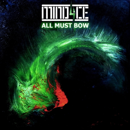 MIND4CE - ALL MUST BOW (2021)