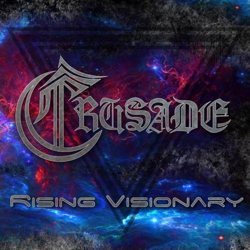 Crusade - Rising Visionary (2021)