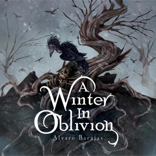 Alvaro Barajas - A Winter in Oblivion (2021)