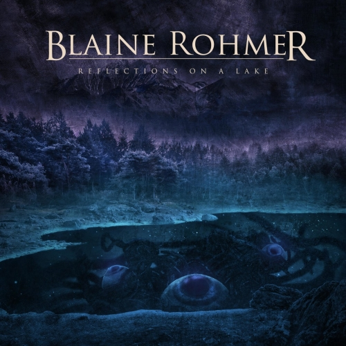 Blaine Rohmer - Reflections on a Lake (EP) (2021)