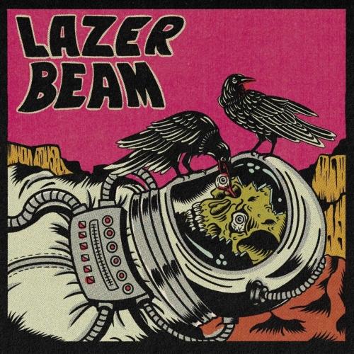 Lazer Beam - LAZER BEAM (2021)