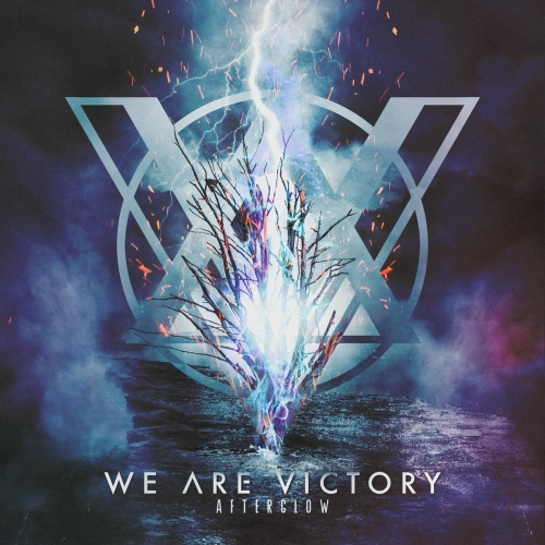 We Are Victory - Afterglow (2021)