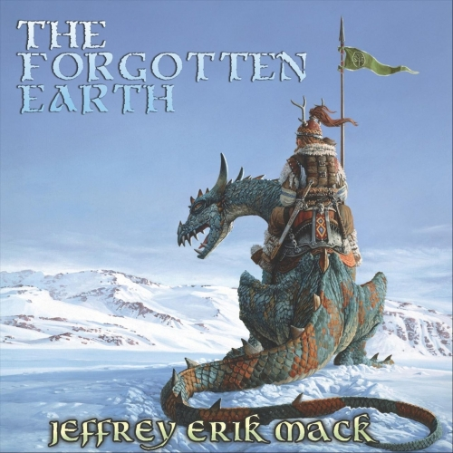Jeffrey Erik Mack - The Forgotten Earth (2021)