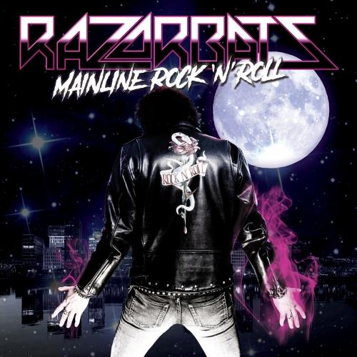 Razorbats - Mainline Rock 'n' Roll (2021)