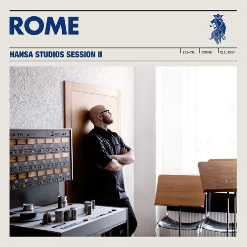 Rome - Hansa Studios Session II (Live) (2021)