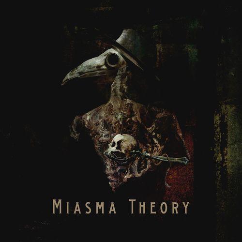 Miasma Theory - Miasma Theory (2021)