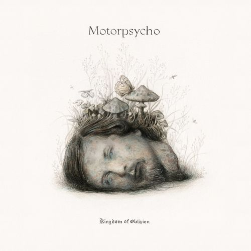 Motorpsycho - Kingdom of Oblivion (2021)