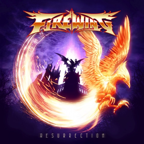 FireWing - Resurrection (2021)