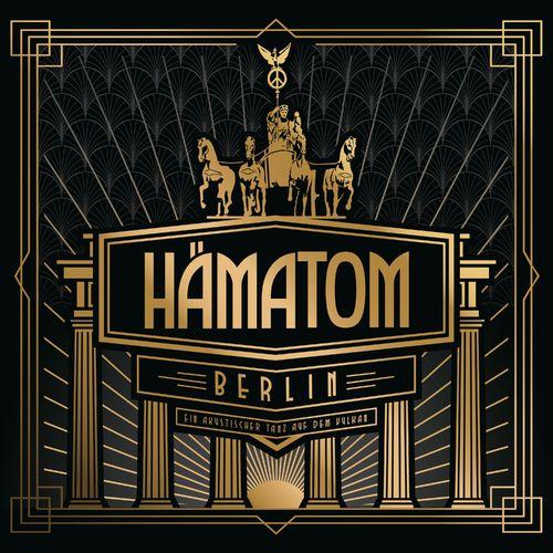 Hamatom - Berlin (Ein akustischer Tanz auf dem Vulkan) (2021)