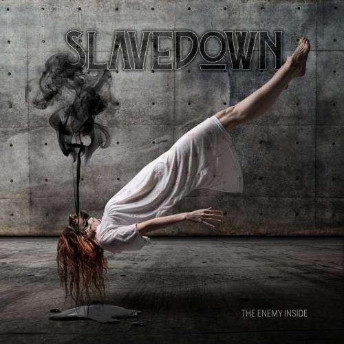 Slavedown - The Enemy Inside (2021)