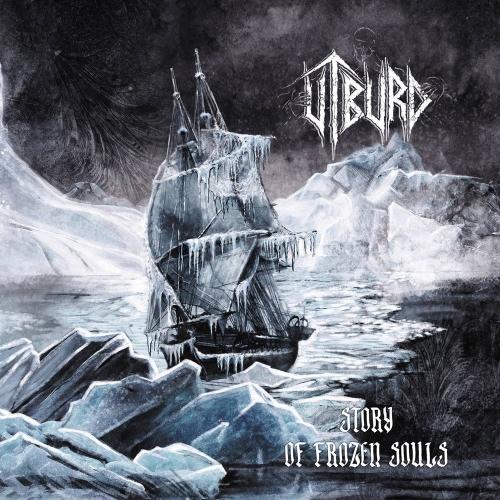 Utburd - Story of Frozen Souls (2021)