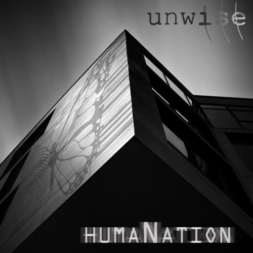 Unwise - Humanation (2021)