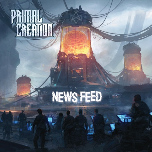 Primal Creation - News Feed (2021)