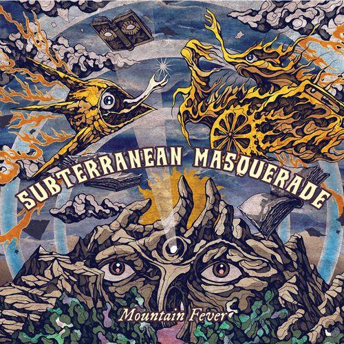 Subterranean Masquerade - Mountain Fever (2021)