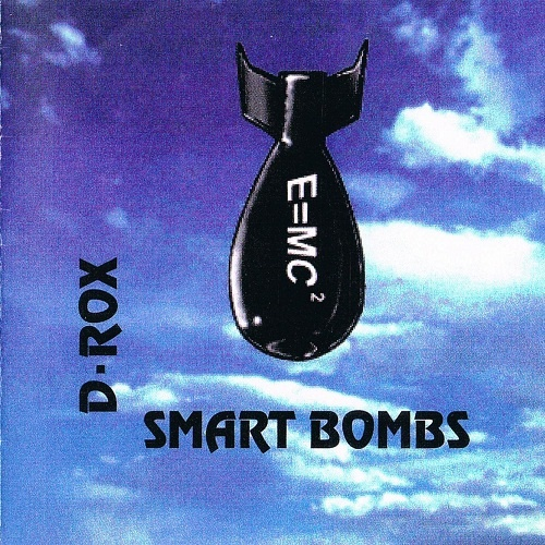 D-Rox (Lea Hart) - Smart Bombs (1995)