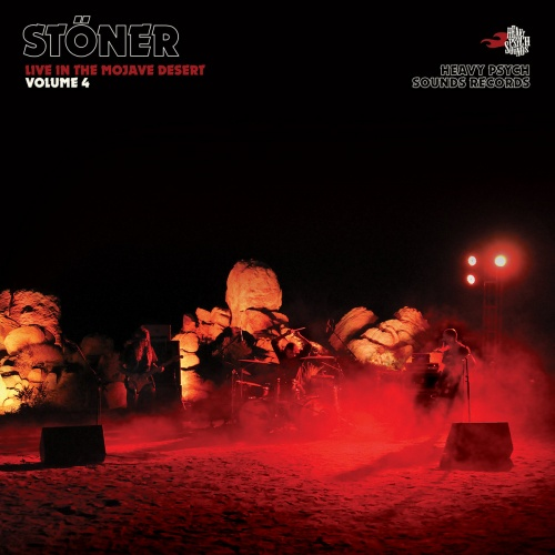 Stoner - Live in the Mojave Desert / Volume 4 [2021]