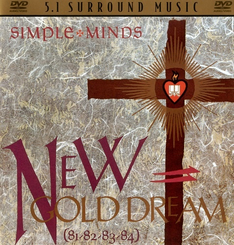 Simple Minds - New Gold Dream (81–82–83–84) [DVD-Audio] (2005)