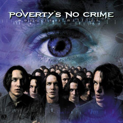 Poverty's No Crime - Оnе In А Мilliоn (2001)