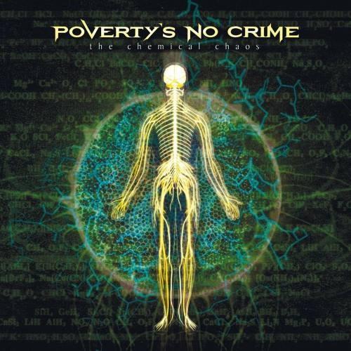 Poverty's No Crime - Тhе Сhеmiсаl Сhаоs (2003)