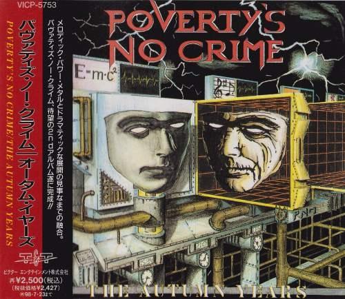 Poverty's No Crime - Тhе Аutumn Yеаrs [Jараnеsе Еditiоn] (1996)