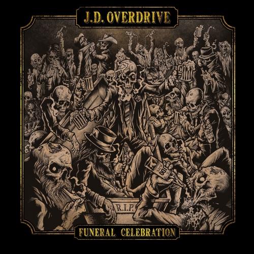 J. D. Overdrive - Funeral Celebration (2021)