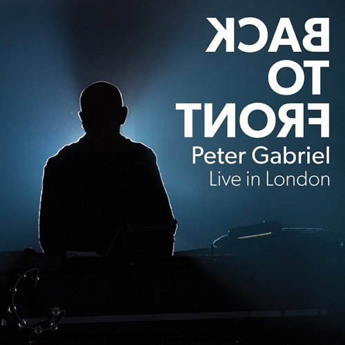 Peter Gabriel - Back To Front: Live In London (2014)