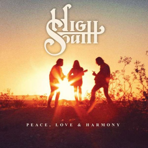 High South - Peace, Love & Harmony (2020)