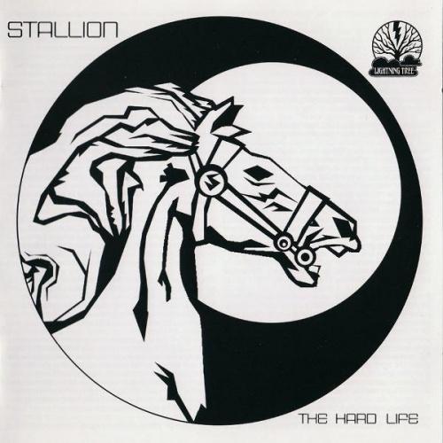 Stallion - The Hard Life 1974-1979 (2007)