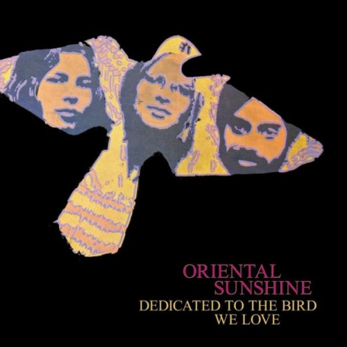 Oriental Sunshine - Dedicated To The Bird We Love (1970)