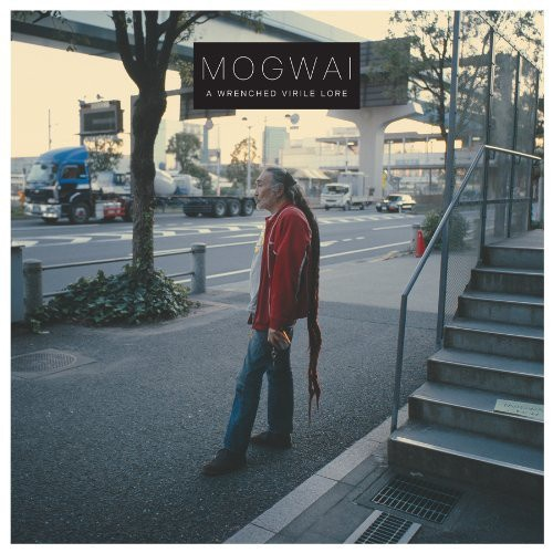 Mogwai - A Wrenched Virile Lore (2012)